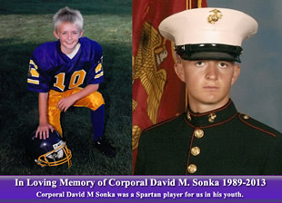 in Loving Memory of Corporal David M. Sonka 1989-2013