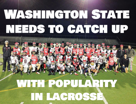 Washington State needs to catch up with popularity in lacrosse