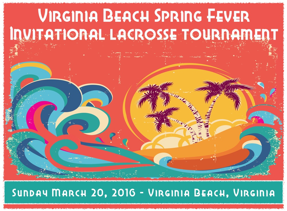 Spring Fever Lacrosse Tournament
