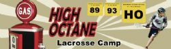 High Octane Lacrosse Camp