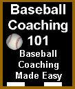Baseball Coaching 101