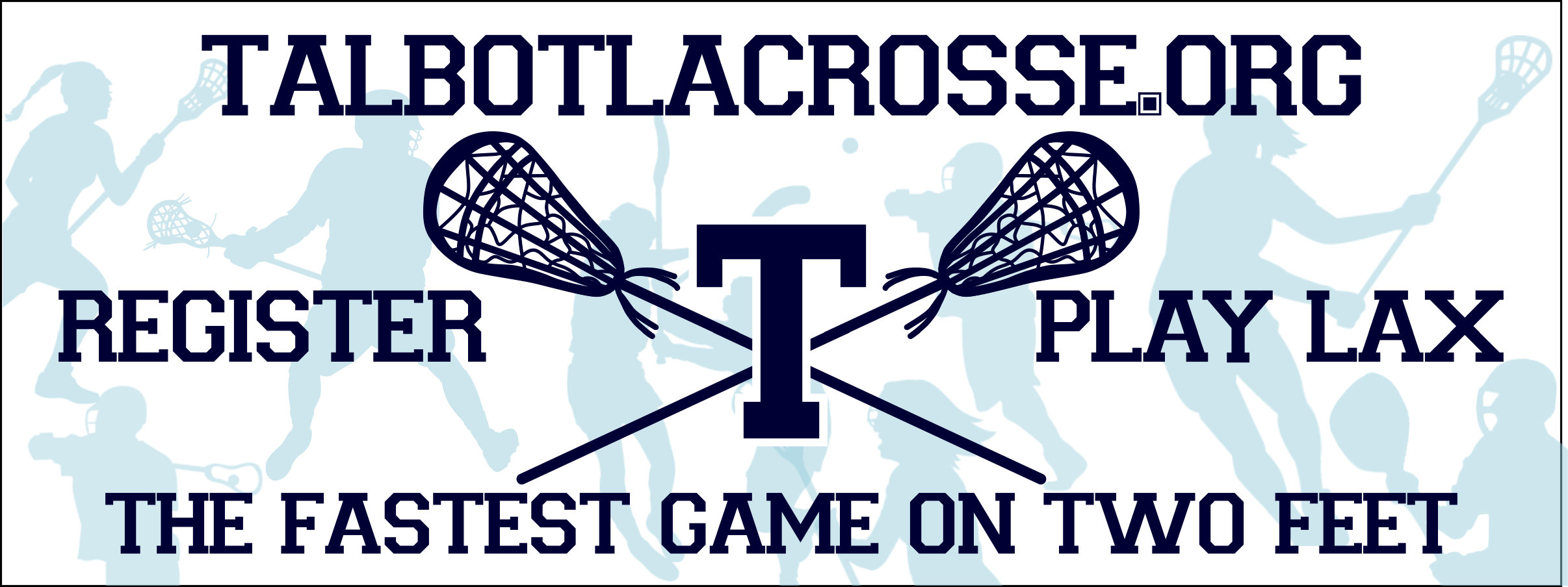 Talbot Lacrosse Association, Lacrosse, Goal, Field
