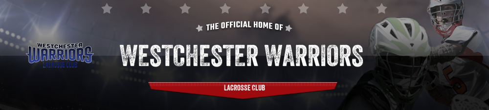 Westchester Warriors , Lacrosse, Goal, Field