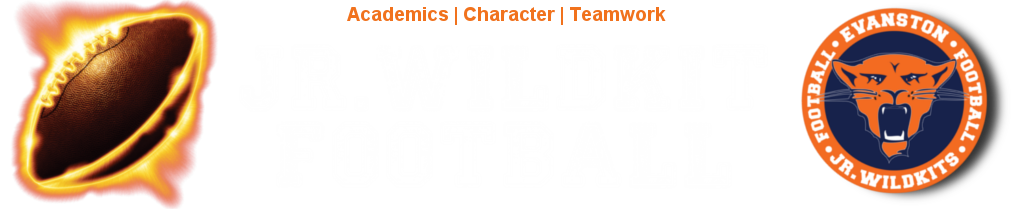Evanston Jr. Wildkit Football, Football, Academics Character Teamwork, Field