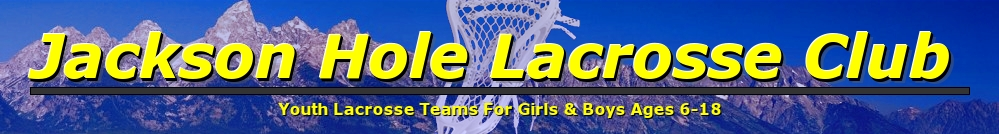 Jackson Hole Lacrosse Club, Lacrosse, Goal, Field