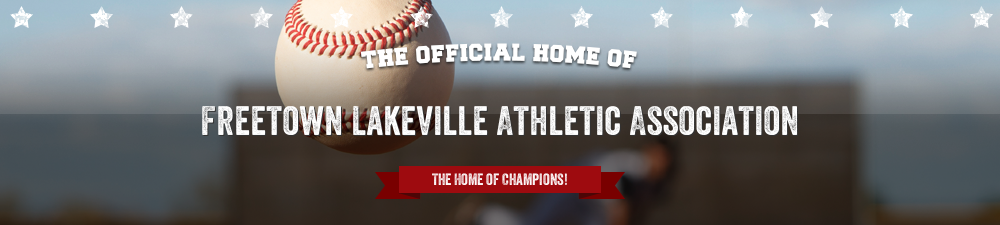 Freetown Lakeville Athletic Association, Baseball, Run, Fields