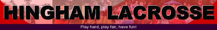 Hingham Lacrosse, Lacrosse, Goal, Field