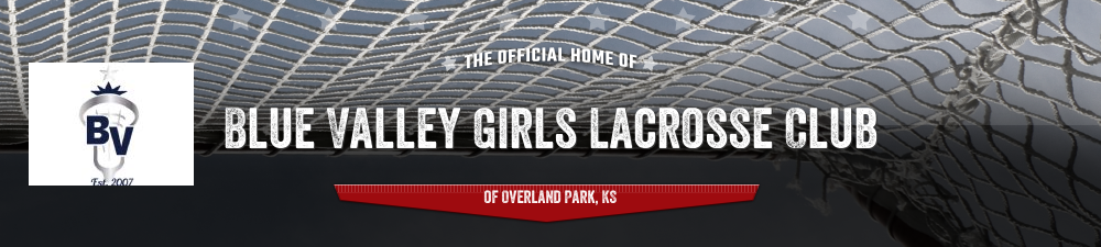 Blue Valley Girls Lacrosse Club, Lacrosse, Goal, Field
