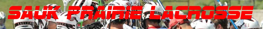 Sauk Prairie Lacrosse, Lacrosse, Goal, Field