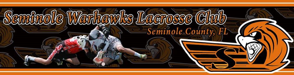 Seminole Warhawks Lacrosse Club, Lacrosse, Goal, Field
