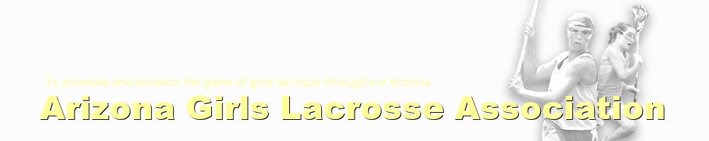 Arizona Girls Lacrosse Association, Lacrosse, Goal, Field