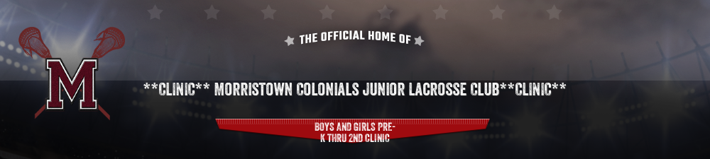 Morristown Colonials Junior Lacrosse Club CLINIC, Lacrosse, Goal, Field