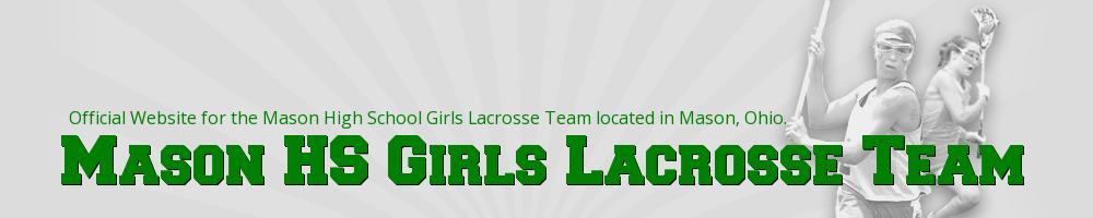 Mason Girls Lacrosse, Lacrosse, Goal, Field