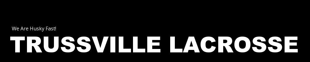 Trussville Lacrosse, Lacrosse, Goal, Field