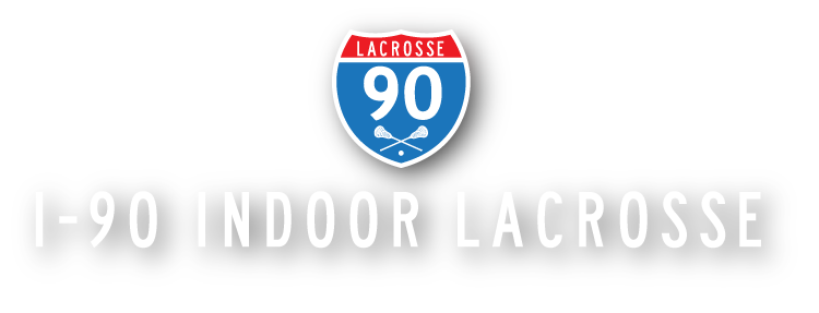 I-90 Indoor Lacrosse, Inc., Lacrosse, Goal, Field
