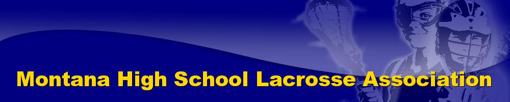 Montana High School Lacrosse Association, Lacrosse, Goal, Field