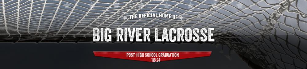 Big River Lacrosse, Lacrosse, Goal, Field
