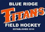 Blue Ridge Titans Field Hockey, Field Hockey