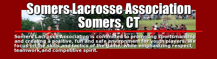 Somers Lacrosse Association Somers, CT, Lacrosse, Goal, Field