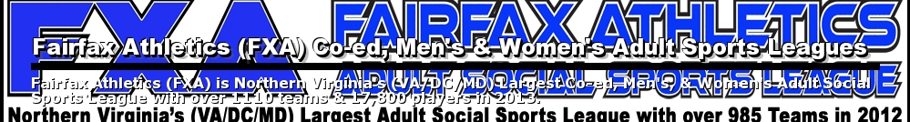 Fairfax Athletics (FXA) Co-ed, Men's & Women's Adult Sports Leagues, Multi-Sport, ,