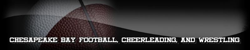 Chesapeake BayFootball, Cheerleading, & Wrestling, Football, Point, Field