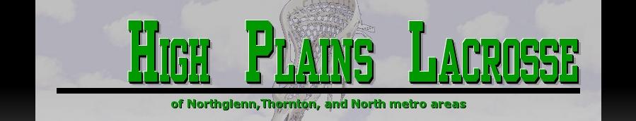 High Plains Lacrosse, Lacrosse, Goal, Field