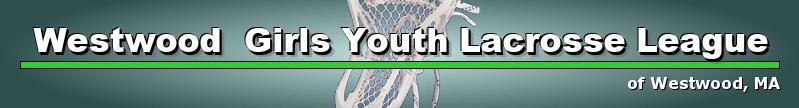 Westwood  Girls Youth Lacrosse League, Girls Lacrosse, Goal, Field