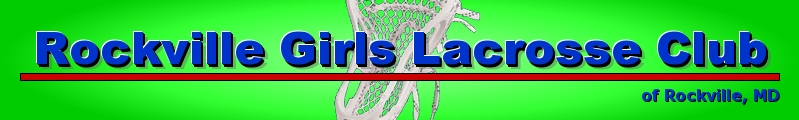 Rockville Girls Lacrosse Club, Lacrosse, Goal, Field