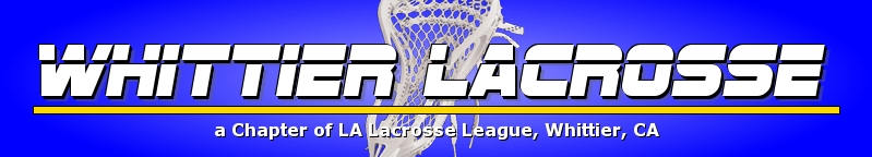 Whittier Youth Lacrosse, a chapter of Los Angeles Lacrosse League, Lacrosse, Goal, Field