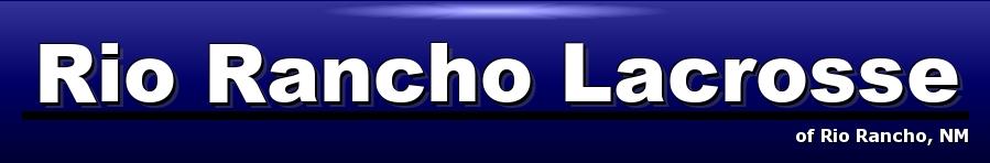 Rio Rancho Lacrosse Organization, Lacrosse, Goal, Field