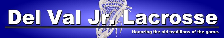 Del Val Junior Lacrosse, Lacrosse, Goal, Field