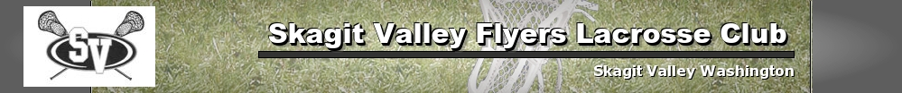Skagit Valley Flyers Lacrosse Club, Lacrosse, Goal, Field
