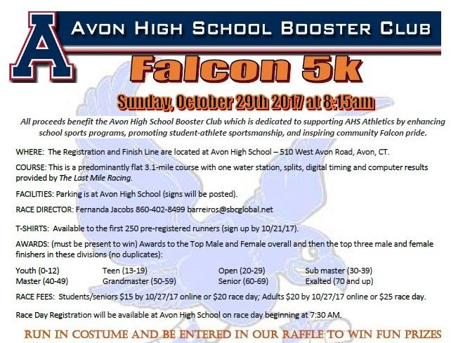 Falcon 5k Road Race Sunday October 29 8 15 Am Registration And Finish Line Located At Avon High School